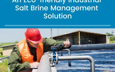 An Eco-friendly Industrial Salt Brine Management Solution