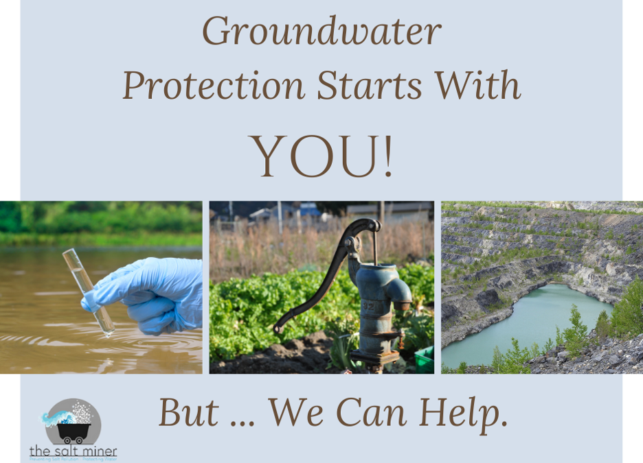 Groundwater Protection Starts With YOU!