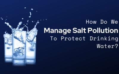 How Do We Manage Salt Pollution to Protect Drinking Water?